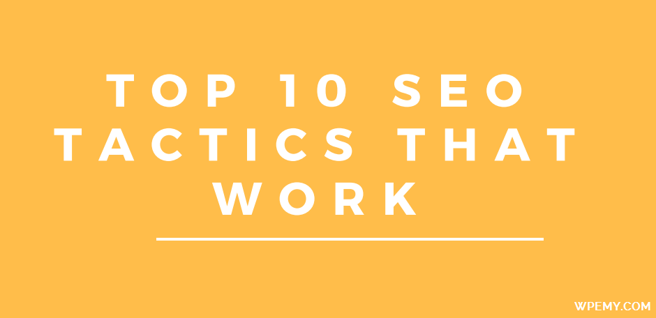 Top 10 SEO Tactics