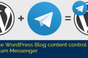 Remote WordPress Blog content control using Telegram Messenger